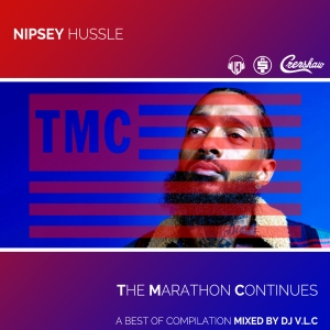 Nipsey Hussle- The Marathon Continues   DJ V L C